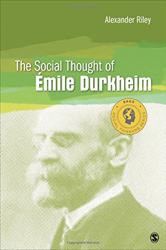 The Social Thought of Emile Durkheim (Social Thinkers Series)