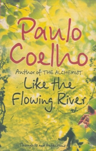 like-the-flowing-river-thonghts-and-reflections-translated-frome-the-portuguese-by-margaret-jull-cos