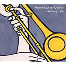 Travelling Hard by Robert Quintet Bachner