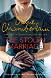 The Stolen Marriage: The Twisting, Turning, Most Heartbreaking Mystery You'll Read This Year by Diane Chamberlain