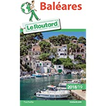 Guide du Routard Baléares 2018/19 (French Edition)
