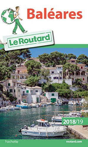 Guide du Routard Baléares 2018/19