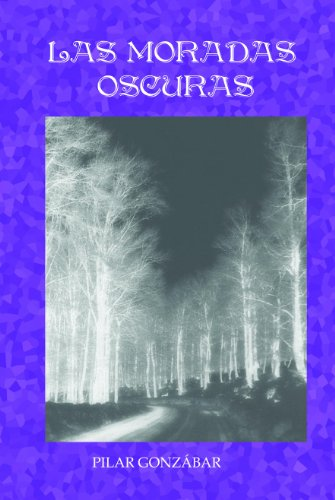 Las Moradas Oscuras (Saga La espada del Lobo nº 2) por Pilar Gonzábar