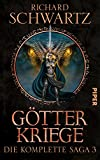 Götterkriege: Die komplette Saga 3 (Die Götterkriege) - Richard Schwartz