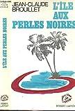 ILE AUX PERLES NOIRES