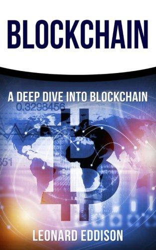 Blockchain: A Deep Dive Into Blockchain