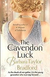 The Cavendon Luck by Barbara Taylor Bradford (2016-06-16)