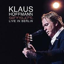 Sehnsucht-Live in Berlin