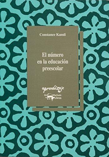 El número en la educación preescolar por Constance Kamii