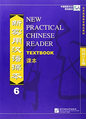 New Practical Chinese Reader 6 : Textbook
