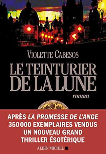 le-teinturier-de-la-lune-am-romfranc-french-edition