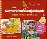 Het sinterklaasliedjesboek: Woody ontmoet Sinterklaas