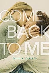 Come Back to Me by Mila Gray (2015-12-08)