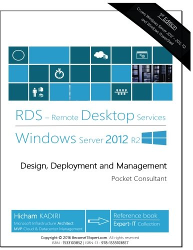 Remote Desktop Services Windows Server 2012 R2: Design, Deployment and Management (RDS Pocket Consultant, Band 1) (Management Windows Remote)