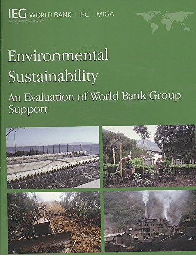 [(Environmental Sustainability : An Evaluation of World Bank Group)] [Created by World Bank Group] published on (August, 2008)