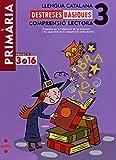 Llengua catalana. Comprensió lectora. Destreses bàsiques. 3 Primària. Projecte 3.16 - 9788466119139