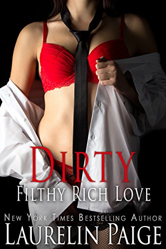 Dirty Filthy Rich Love (Dirty Duet Book 2)