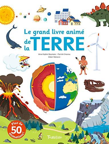Le grand livre animé de la Terre par Pierrick Graviou