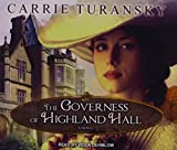 The Governess of Highland Hall (Edwardian Brides, Band 1)