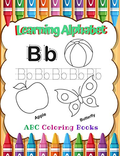C Coloring Books: Fun Children's Activity Coloring Books for Toddlers, for boys & girls,  Kids Ages 2, 3, 4 & 5 for Kindergarten & Preschool Prep Success. ()