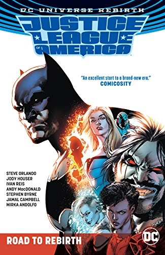 Justice League of America: Road to Rebirth: 1 -