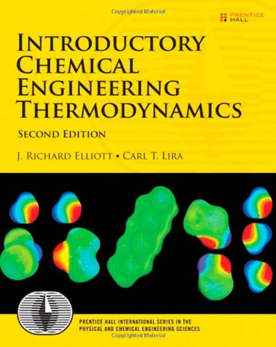 Introductory Chemical Engineering Thermodynamics: United States Edition (Prentice Hall International Series in the Physical and Chemi)