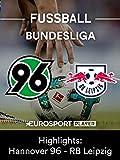 Highlights: Hannover 96 gegen RB Leipzig