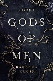 Gods of Men - Livre 1