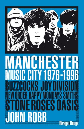 Manchester Music City par John Robb