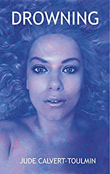 Drowning (The Willow Tree Trilogy Book 2) by [Calvert-Toulmin, Jude]