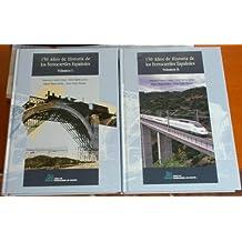 150 Años De Historia De Los Ferrocarriles Españoles