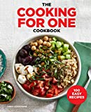 The Cooking for One Cookbook: 100 Easy Recipes - Cindy Kerschner