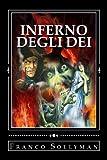 Scarica Libro Inferno Degli Dei (PDF,EPUB,MOBI) Online Italiano Gratis