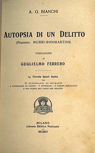 Autopsia di un delitto (Processo Murri-Bonmartini).
