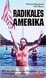 Radikales Amerika. Wie die amerikanische Protestbewegung Deutschland veränderte