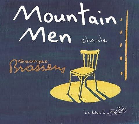 Mountain Men Chante Georges