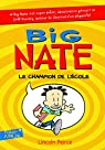 Big Nate, tome 1:Big Nate, le champion de l'école par Peirce