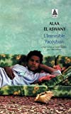 L'Immeuble Yacoubian (French Edition) by Alaa El Aswany(2007-10-22) - Actes Sud - 01/01/2007