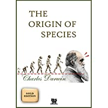 The Origin of Species - Gold Edition (Annotated) (English Edition)
