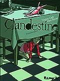 Clandestine (Tome 1-Première partie)
