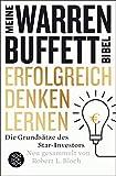 Image de Erfolgreich denken lernen - Meine Warren-Buffett-Bibel: Die Grundsätze des Starinvestors