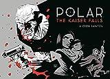 Polar Volume 4: The Kaiser Falls