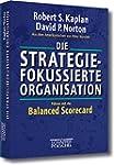 Die strategiefokussierte Organisation...