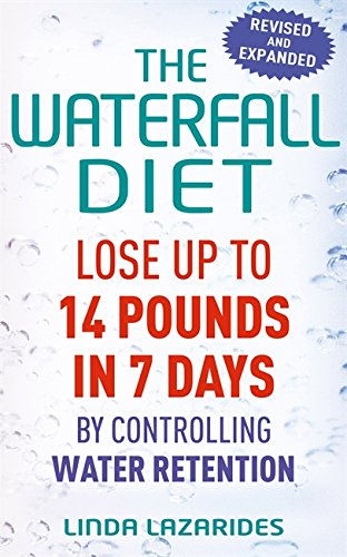 The Waterfall Diet: Lose up to 14 pounds in 7