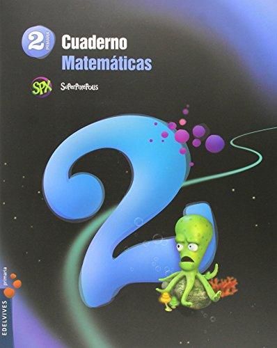 Cuaderno 2 de matemáticas 2º primaria (superpixépolis)