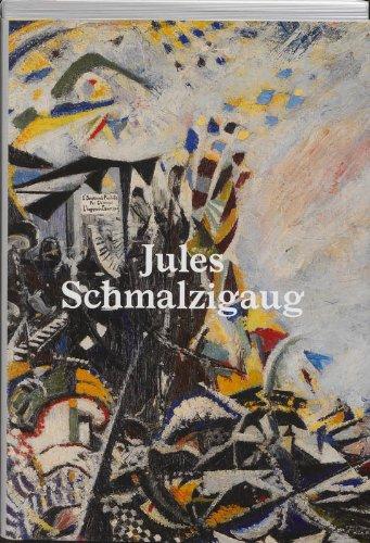 Jules Schmalzigaug : Un futuriste belge par  Valérie Verhack, Giovanni Lista, Willard Bohn