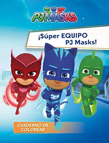 ¡Súper Equipo PJ Masks! (PJ Masks. Actividades) por Varios autores