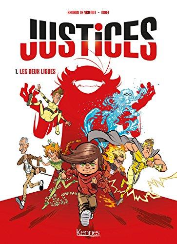 Justices BD T01: Les deux ligues