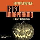 Fatal Undertaking: A Buryin' Barry Mystery
