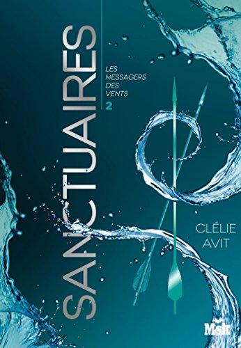 Sanctuaires : Les Messagers des vents - Tome 2 (French Edition)
